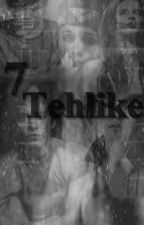 7 Tehlike by theeberry