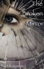 Broken Mirror by the7thpage