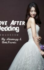 Love After Wedding by Miamoyy