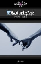 MY Sweet Darling Ångel (Boy x Boy) by jhaz002