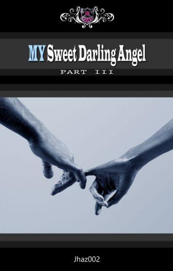 MY Sweet Darling Ångel (Boy x Boy)