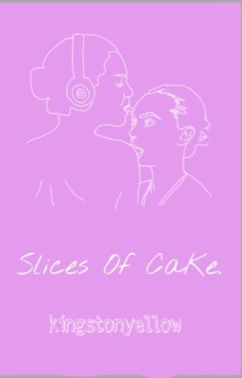 Slices of CaKe| [CaKe: Cara and Kendall]