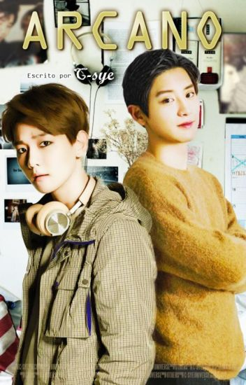 [EXO] ARCANO   Songfic (ChanBaek/BaekYeol)