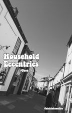 Household Eccentrics • 5sos by catchlukeonfire
