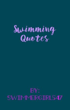 Swimming quotes by girlly547