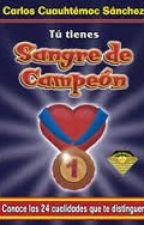 Sangre de Campeón Carlos Cuauhtémoc Sánchez by tiannyadamaris