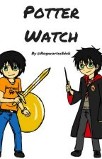 Potter Watch [a HOO/HP fanfic](finished) [Demigods at Hogwarts] by Hogwartschick