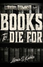 Books to Die For by deathofcool
