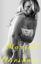 Mariah Oneshots by NicsLilSis