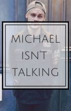 Michael isn't Talking ➵ Muke [Hybrid] by Princess5S0S