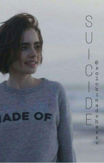 †Suicide†/Old Magcon./En Edición, Cancelada permanentemente.