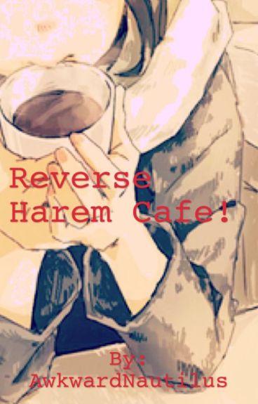 Reverse-Harem Cafe!
