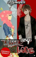 Differ(end) Love [cerpen] by atyampela