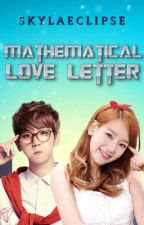 Mathematical Love Letter (One Shot) by SkylaEclipse