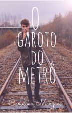 O garoto do metrô by Carolmarques07