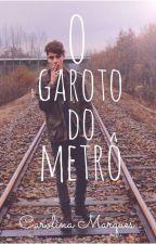 O garoto do metrô by Carolmarques07