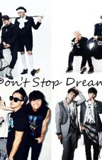 Don't Stop Dreaming [Imagines/Pedidos Fechados] by MardyBumButterfly