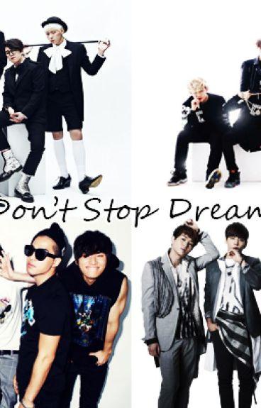 Don't Stop Dreaming [Imagines/Pedidos Fechados]
