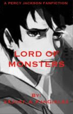 Percy Jackson Fanfiction: Lord of Monsters by xXJust_A_FanGirlXx