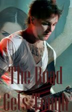 The Road Gets Tough (Synyster Gates Series: Book 2) by nickisevenfold