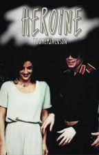 Heroine. by xjacksonslegs
