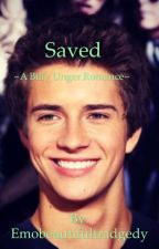 Saved: a Billy Unger romance by xXSilver_SkiesXx