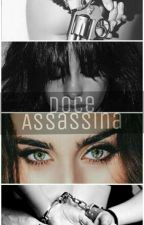 Doce Assassina by VivianNogue