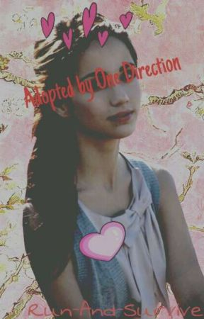 Adopted By One Direction by Run-And-Survive