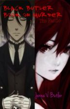 Black Butler Book Of Murder Fanfic by animegeek434