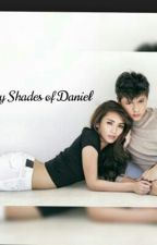 50 Shades of Daniel 《KathNiel Fanfic》 by kheann120709
