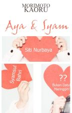 Aya dan Syam (On Hold) by kao_ru