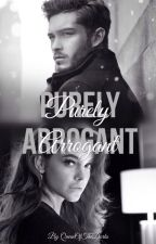 Purely Arrogant | ✓ by QueenOfTheDorks