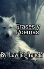 Frases y Poemas by Lawliet_francia