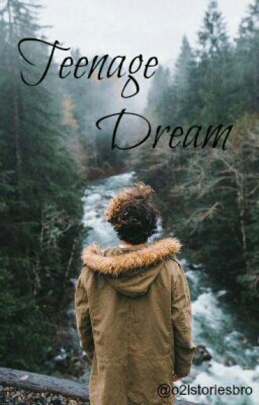 Teenage Dream (Jian fanfic)