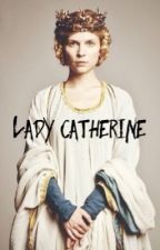 Lady Catherine by Victoriad177