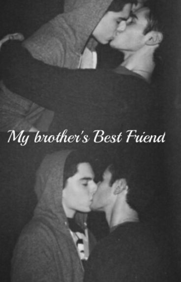My Brother's Best Friend [boyxboy]