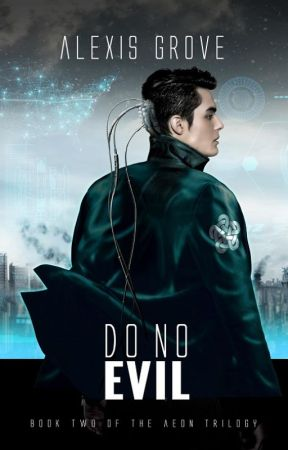 Do No Evil (Aeon Trilogy Book 2) by Alexmgrove