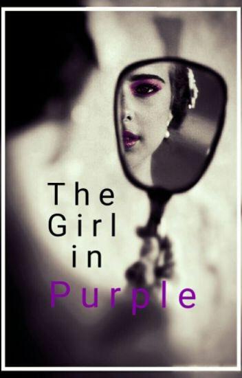 The Girl in Purple (Pietro Maximoff) #Wattys2015