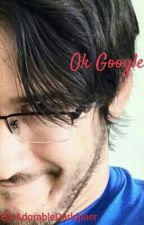 Ok Google by AdorableDarkiplier