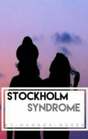 Stockholm Syndrome by Nandos-queen