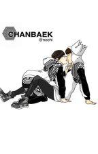 [Fic/ Oneshot] [ChanBaek] Kế hoạch hoàn hảo by BapNhi