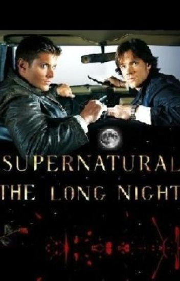 Supernatural: The Long Night
