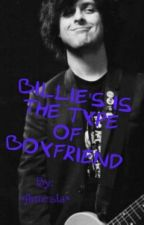 Billie's the type of boyfriend #Wattys2015 by PonyDeDoblas