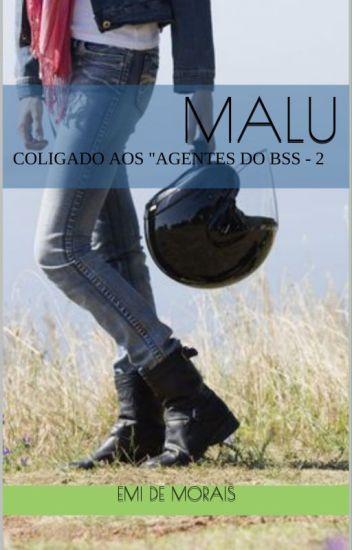 MALU - 2o.Coligado aos Agentes do BSS