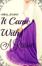 It Came With A Reason (Islamic Story) by smiling_dreamer