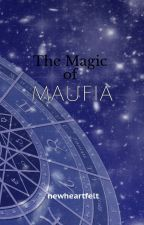The Magic of Maufia by lilyangelonpaws034