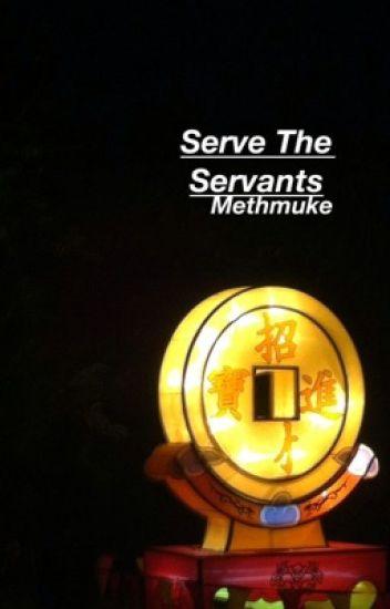 Serve The Servants • muke