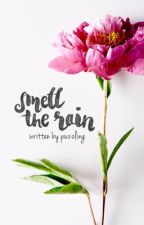Smell the Rain by puzzling