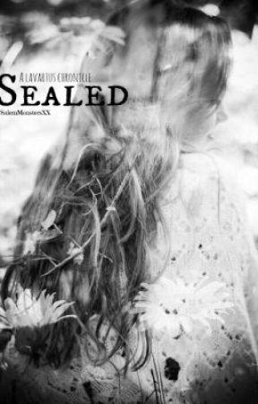 Sealed - A Lavartus Chronicle by frantasticx_