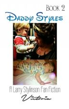 Daddy Styles|L.S. [Book2] by DivaxLarry